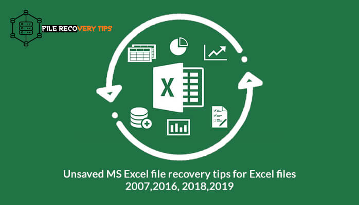 Top Tips] Recover unsaved excel file in 2007/2013/2016/2018/2019